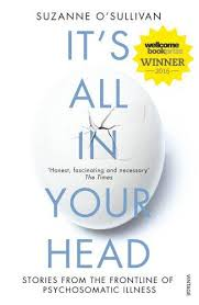 It's All in Your Head - True Stories of Imaginary Illness (Broché) Edition en anglais