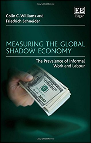 Measuring the Global Shadow Economy: The Prevalence of Informal Work and Labour