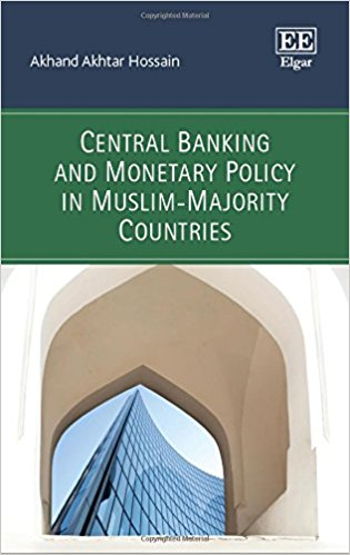 Central Banking and Monetary Policy in Muslim-Majority Countries (International Library of Critical Writings in Economics) 2nd Edition