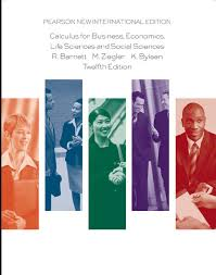 Calculus for Business, Economics, Life Sciences and Social Sciences: Pearson New International Edition [Anglais]