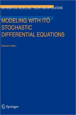Modeling with Itô Stochastic Differential Equations / Edition 1