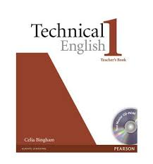 Technical English. - Level 1 Elementary. Teacher's Book and Cd-rom