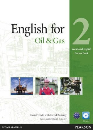 English for the Oil Industry Level 2 Coursebook and CD-ROM Pack [Anglais]