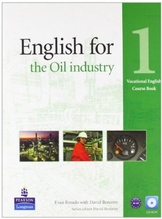 English for the Oil Industry Level 1 Coursebook and CD-Ro Pack [Anglais]