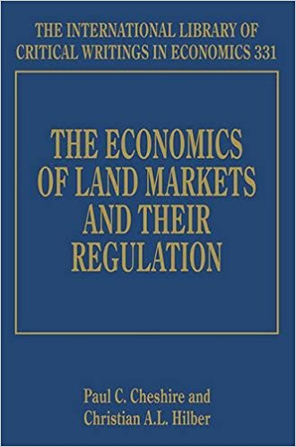 The Economics of Land Markets and Their Regulation (International Library of Critical Writings in Economics)