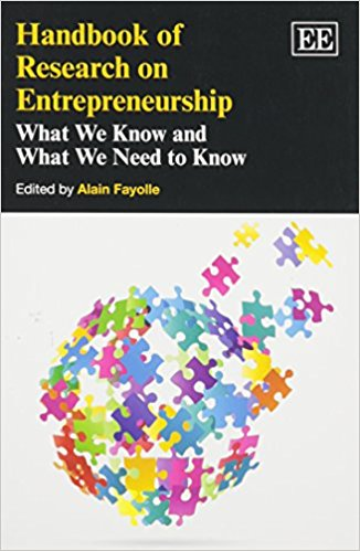 Handbook of Research on Entrepreneurship: What We Know and What We Need to Know (Research Handbooks in Business and Management series) Reprint Edition
