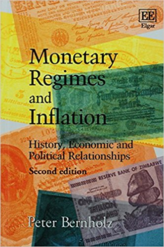 Monetary Regimes and Inflation: History, Economic and Political Relationships, Second Edition 2nd Edition