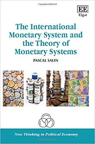 The International Monetary System and the Theory of Monetary Systems (New Thinking in Political Economy series)