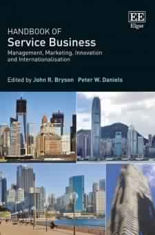 Handbook of Service Business: Management, Marketing, Innovation and Internationalisation (Research Handbooks in Business and Management series) Reprint Edition
