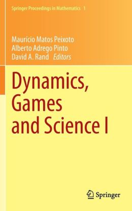 Dynamics, Games and Science I: DYNA 2008, in Honor of Maurício Peixoto and David Rand, University of Minho, Braga, Portugal, September 8-12, 2008